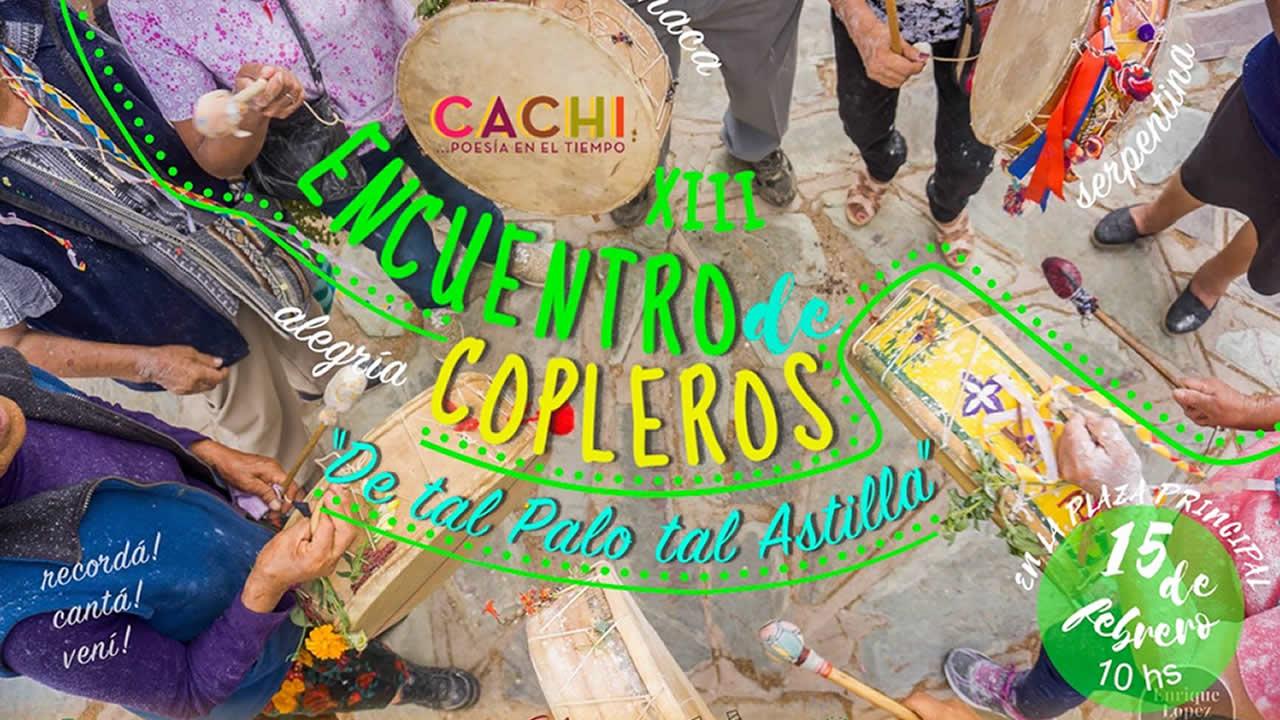 Salta: Cachi los espera para vivir el XIII Encuentro de Copleros