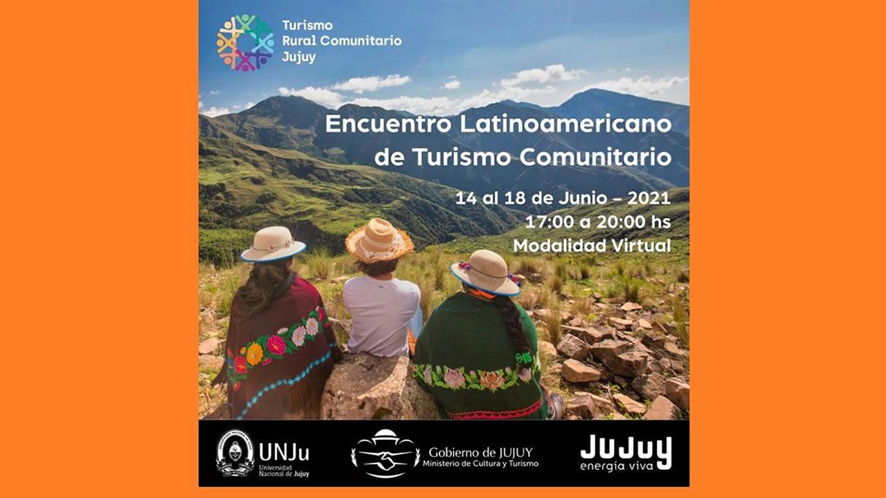 Jujuy: Primer Encuentro Latinoamericano de Turismo Rural Comunitario